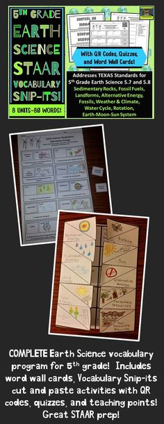 5th grade vocabulary program for Earth Science.  Great STAAR prep that includes word wall cards, cut and paste vocab activity with QR codes, foldable, quizzes, and teaching points. Units include sedimentary rocks, fossil fuels, weathering erosion deposition, alternative energy, weather and climate, water cycle, rotation of the Earth, and the Earth-Moon-Sun system.