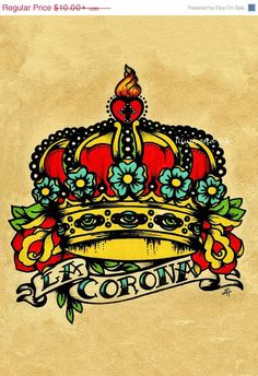 SALE Old School Tattoo Crown Art LA CORONA Loteria Print 5 x 7 or 8 x 10