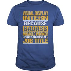 (Tshirt Charts) Awesome Tee For Visual Display Intern [Tshirt Facebook] Hoodies Tee Shirts