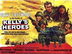 Kelly's Heroes (1970) starring Clint Eastwood, Telly Savalas and Donald Sutherland.