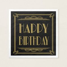 Roaring 20's Art Deco Happy Birthday Napkins - birthday gifts party celebration custom gift ideas diy