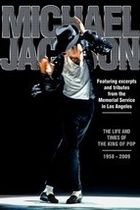 Michael Jackson: The Life and Times of the King of Pop is the 2009 film. Go to pageMichael Jackson: The Life and Times of the King of Pop