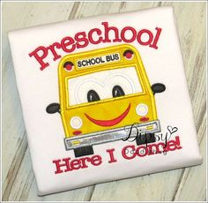 Preschool Here I Come School Bus Embroidered Shirt for Boys or Girls - Back to School Shirt- Preschool Shirt-Personalization Available