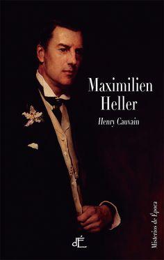 """José Rafael Martínez Pina reseña """"Maximilien Heller"""", de Henry Cauvain. Una curiosa novela protagonizada por uno de los precursores de Sherlock Holmes. http://www.mardetinta.com/libro/maximilien-heller/ ED. D'ÉPOCA"""