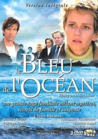 Błękit oceanu / Le Bleu de l'océan