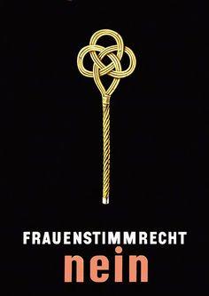 Anonym - Frauenstimmrecht Nein Thesis, Feminism, Advertising, Symbols, Letters, Illustrations, Commercial Art, Switzerland, Icons