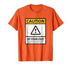 If Someone Is Having A Forty Third Birthday This Tee Cool To Celebrate Bday Gifts For Him60th