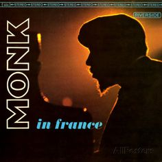 Thelonious Monk - Monk in France Premium Poster