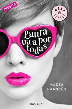 P R O M E S A S D E A M O R: Reseña | Laura va a por todas, Marta Francés