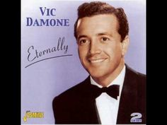 Vic Damone: If Ever I Would Leave You (Lerner and Loewe, 1960) - YouTube