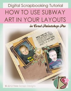 How to Use Subway Art in Your Layouts Digital Scrapbooking Tutorial