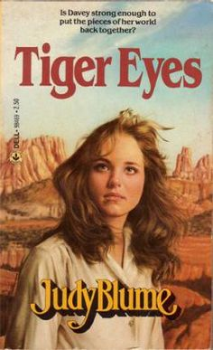 1981 Tiger Eyes. After Davey's father is killed in a hold-up, she and her mother and younger brother visit relatives in New Mexico. Here Davey is befriended by a young man who helps her find the strength to carry on and conquer her fears.
