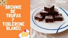 BROWNIE CON TRUFAS Y TOBLERONE BLANCO Brownies, Toblerone, Chocolate Blanco, Cereal, Breakfast, Desserts, Food, Chocolate Truffles, Food Recipes