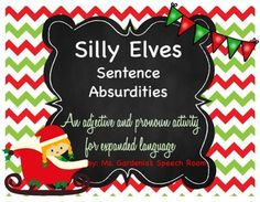Silly sentences game to target pronouns and descriptive language expressively in sentence forms.