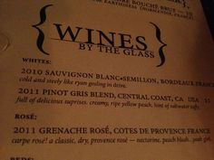 Check out the review of this wine- cold and steely like Ryan Gosling.  I would eat here just to read the menu!
