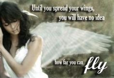 Until you spread your wings you will have no idea how far you can fly  #Success #Ambition #Wings #Fly #picturequotes    View more #quotes on http://quotes-lover.com