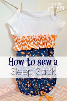 How to sew a sleep sack for a baby