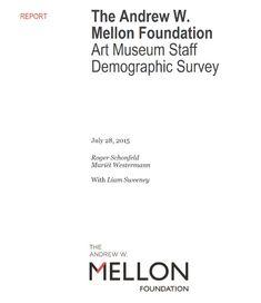 Art Museum Staff Demographic Survey: The Andrew W. Museum Of Fine Arts, Art Museum, Museum Curator, The Pipeline, Graduate Program, Los Angeles County, Art Institute Of Chicago, Metropolitan Museum, Conservation