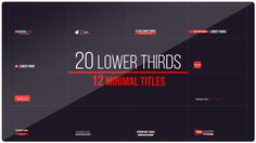 20 Lower Thirds and 12 Titles by TareG 20 LOWER THIRDS & 12 TITLES Full HD (1920x1080) resolution 50 fps Compatible with After Effects CS5.5, CS6 or CC 20 Lower Thirds 1