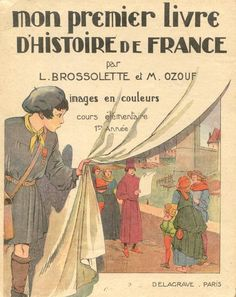 Vintage Book Covers, Vintage Children's Books, Vintage Art, Vintage Posters, French Vintage, French Phrases, French History, Early Readers, Vintage School