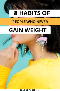 You know those people who never seem to gain weight no matter what they eat? Well, there's certainly something genetic about that. But it's also behavioral too! These healthy habits of people who never gain weight will help you in your weight loss goals. It's quite simple really: if you never gain weight you never have to lose it! #ChasingFoxes #LoseWeight
