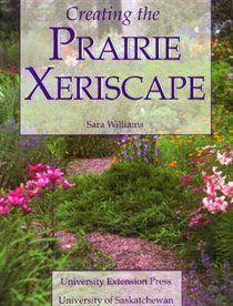 Creating the Prairie Xeriscape