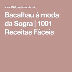Bacalhau à moda da Sogra | 1001 Receitas Fáceis