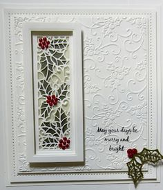 Created Using Sue Wilson Festive Collection 2015 Christmas Holly Mini Striplet Die 1 Christmas Cards To Make, Xmas Cards, Handmade Christmas, Holiday Cards, Christmas 2015, Christmas Wishes, Winter Karten, Festive Crafts, Embossed Cards