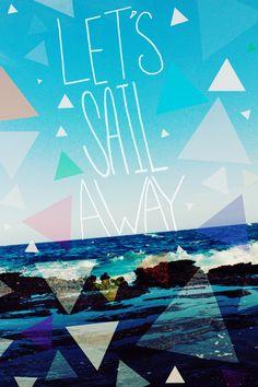 Let's Sail Away Art Print by Leah Flores