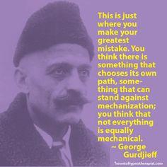 Gurdjieff Quotes  www.torontohypnotherapist.com