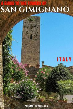 Read here everything you need to know about San Gimignano and its towers: travel and historical information with extra tips. San Gimignano is beautiful hilltop town in Tuscany - Italy. Do not miss to include San Gimignano on your itinerary for your Tuscan holiday or Italy road trip. #sangimignano #tuscany #italy #italytravel #travel #beautifulplaces #travelinspiration via @ipanemat