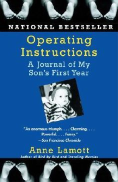 """Only new parent book you really need.    """"I don't remember who said this, but there really are places in the heart you don't even know exist until you love a child."""""""