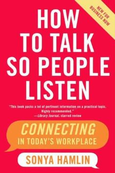How to Talk So People Listen: The Real Key to Job Success eBook: Sonya Hamlin: Amazon.de: Kindle-Shop