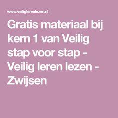 Gratis materiaal bij kern 1 van Veilig stap voor stap - Veilig leren lezen - Zwijsen