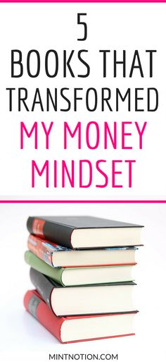 Want to get out of debt? Check out these books that transformed my MONEY MINDSET & changed my life | Best personal finance books | Money management books