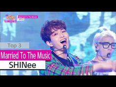 [HOT] SHINee - Married To The Music, 샤이니 - 메리드 투 더 뮤직 Show Music core 20...
