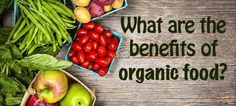 Organic Food For A Better Environment And Health  You must have heard about organic food, haven't you? What do you know about it? Imagine if your spinach, broccoli, carrots, celery, apples, oranges, pears, and other fruits and vegetables on your table do