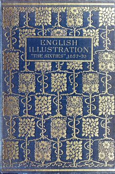 Front cover from English illustration, 'the sixties' : 1857-70, by Gleeson White, London, 1903.