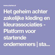 Het geheim achter zakelijke kleding en kleurassociaties - Platform voor startende ondernemers   starten.nl