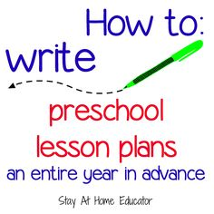 ...how to write preschool lesson plans a full year in advance...flexibility in preschool lesson planning with themes and activities