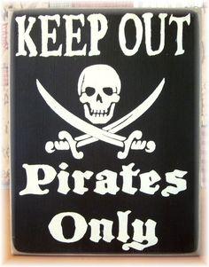 GARDER les Pirates seulement primitif bois par woodsignsbypatti