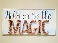 Hold on to the Magic Cork Wall Decoration #diy #homemade #shabby #hobby