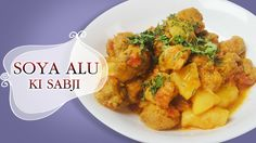 Healthy Soya Alu Sabzi (Fresh Dill and Potatoes dry curry) - Main Course Recipes - Indian Food