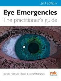 Eye emergencies: the practitioner's guide