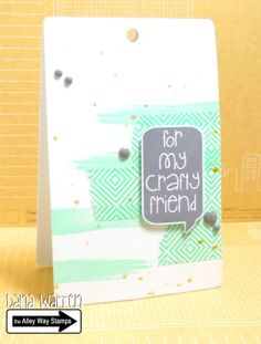 The Alley Way Stamps Dana Warren Small Talk TAWS clear stamps cards