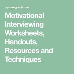Motivational Interviewing Worksheets, Handouts, Resources and Techniques Coaching Techniques, Counseling Techniques, School Psychology, Psychology Facts, Coping Skills, Social Skills, Life Skills, Therapy Worksheets, Cbt Therapy