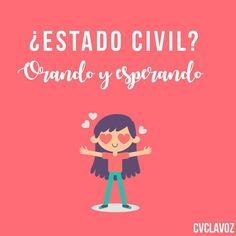 Estado civil: Orando y esperando  Pic: @cvclavoz