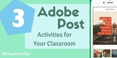 3 Adobe Post Activities for Your Classroom