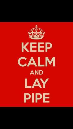 Pipeline life style :)