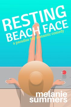 Book Tour Featuring *Resting Beach Face* by Melanie Summers @mjsummersbooks @xpressotours #giveaway ~ I'm Into Books ~ Book Tours & Reviews Must Read Novels, Best Books To Read, Good Books, Different Types Of Books, Paradise Bay, Thing 1, Romance Books, Love Book, Book Recommendations
